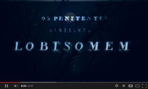 Lobisomem / Os Penitentes - 2012