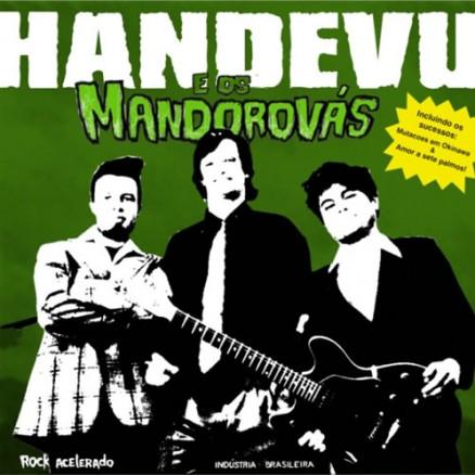 Handevu e os Mandorovas